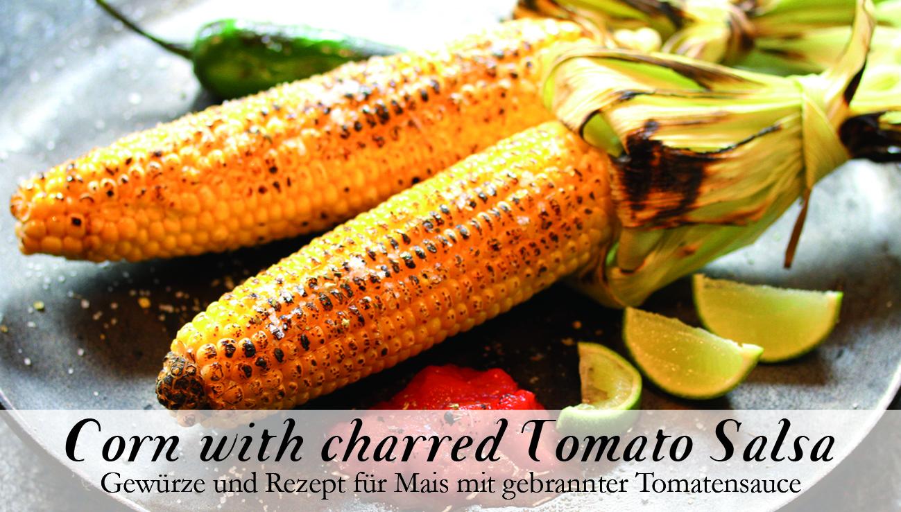 Corn with charred Tomato Salsa-Gewürzkasten