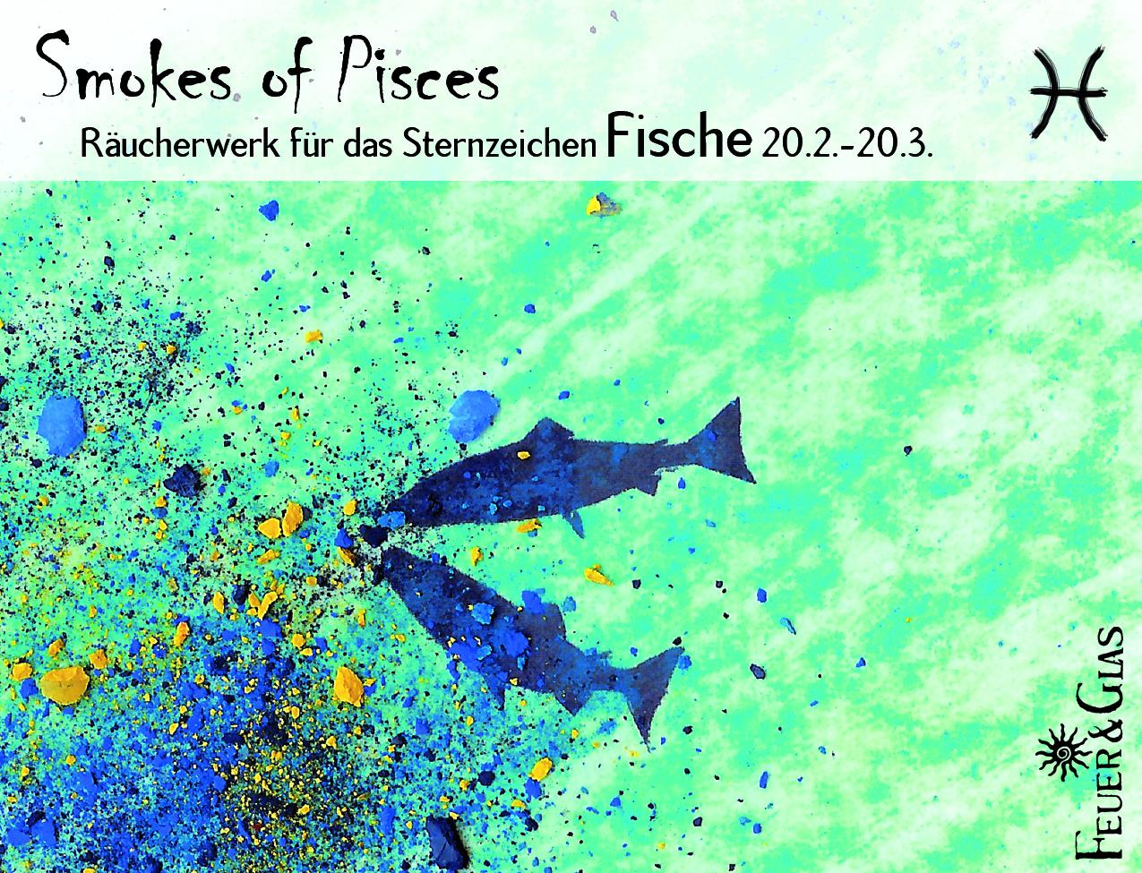 Smokes of Pisces - Fische