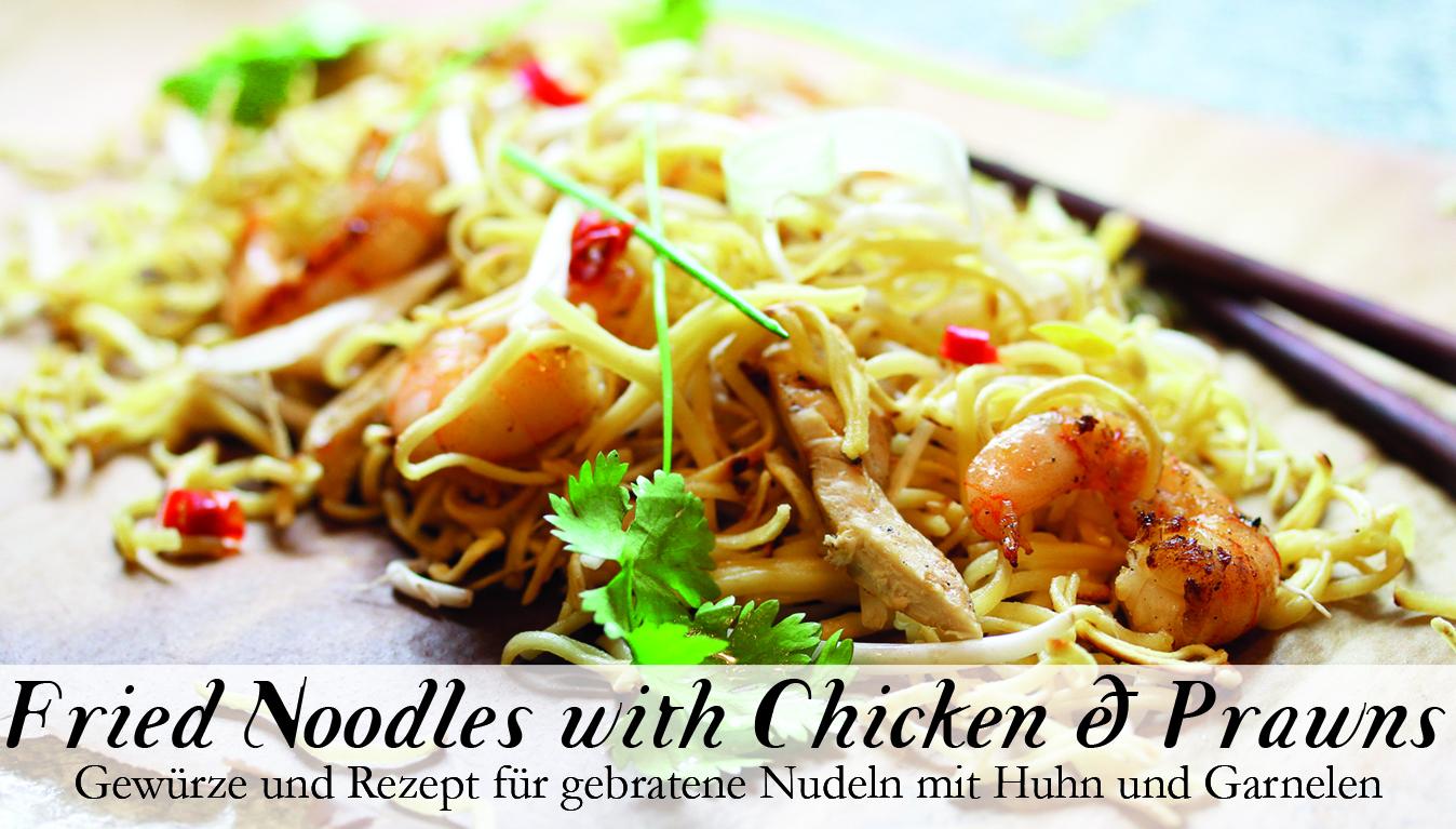 Fried Noodles with Chicken and Prawns Gewürzkasten